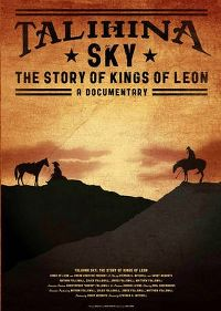 Cover Kings Of Leon - Talihina Sky - The Story Of Kings Of Leon - A Documentary [DVD]